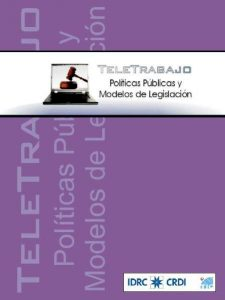 Teletrabajo, Políticas Públicas y Modelos de Legislación